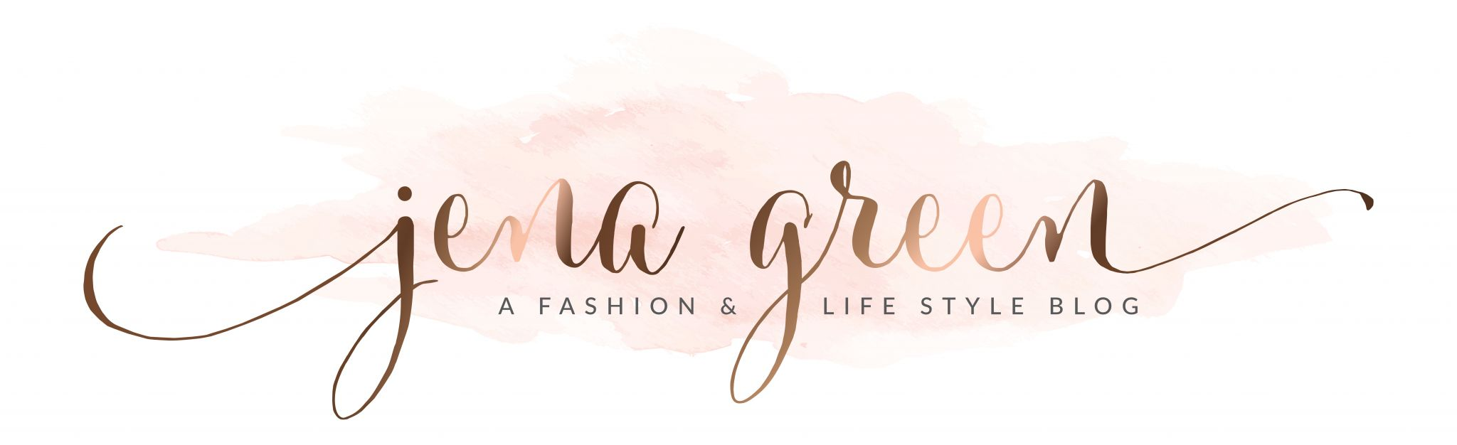 Jena Green – A Fashion & Life Style Blog